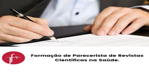 Formação de Parecerista de Revistas Científicas na Saúde